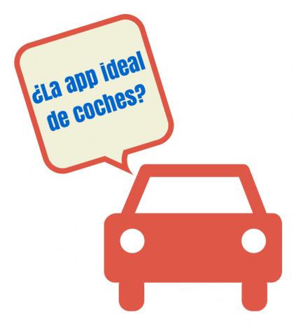 ¿Cómo sería tu aplicación ideal de coches?
