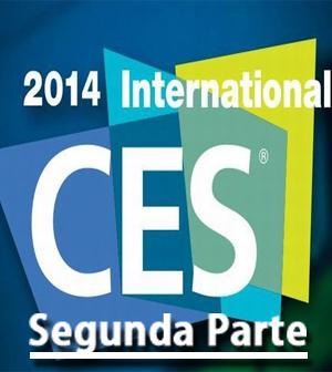 Consumer Electronics Show, CES 2014. Segunda Parte